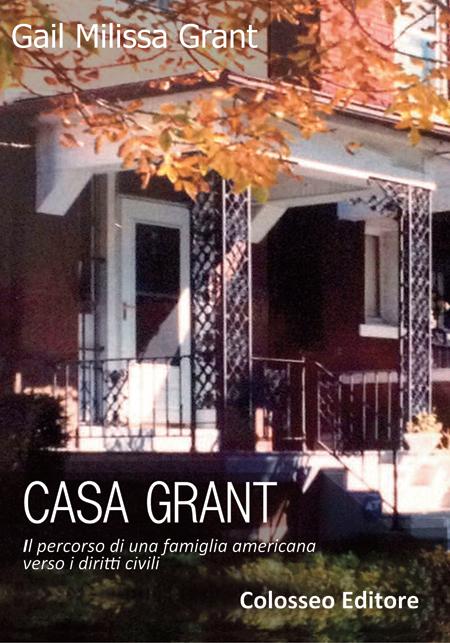 Gail Milissa Grant, Casa Grant